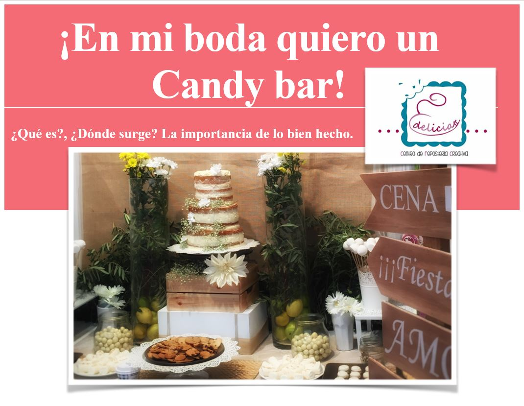 Candy Bar para tu Boda Reposteria Creativa Mesas Dulces